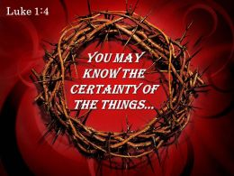 Luke 1 4 You May Know The Certainty Powerpoint Church Sermon