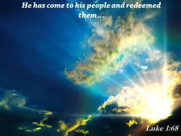 Luke 1 68 He has come to his people PowerPoint Church Sermon