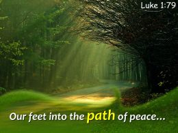 Luke 1 79 Our Feet Into The Path Powerpoint Church Sermon