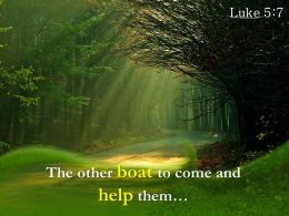 Luke 5 7 The Other Boat To Come Powerpoint Church Sermon