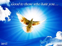 Luke 6 27 Good To Those Who Hate You Powerpoint Church Sermon