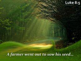 Luke 8 5 A Farmer Went Out To Sow Powerpoint Church Sermon