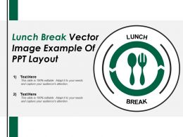 Lunch Break Vector Image Example Of Ppt Layout