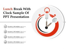 Lunch Break With Clock Sample Of Ppt Presentation