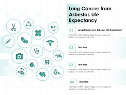 Lung Cancer From Asbestos Life Expectancy Ppt Powerpoint Presentation Portfolio