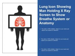 Lung Icon Showing Man Holding X Ray Screen To Show Breathe System Or Anatomy
