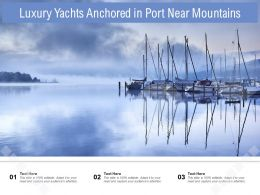 Luxury Yachts Anchored In Port Near Mountains