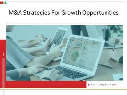 M And A Strategies For Growth Opportunities Powerpoint Presentation Slides