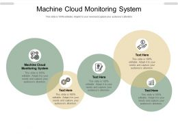 Machine Cloud Monitoring System Ppt Powerpoint Presentation Inspiration Vector Cpb