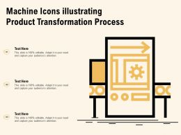 Machine Icons Illustrating Product Transformation Process
