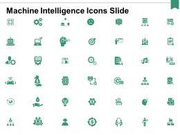Machine Intelligence Icons Slide Business Ppt Powerpoint Presentation Portfolio Introduction