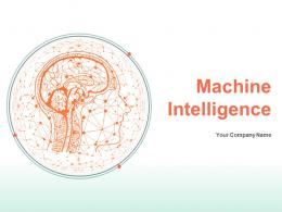 Machine Intelligence PowerPoint Presentation Slides
