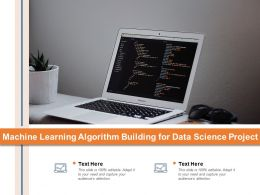 Machine Learning Algorithm Building For Data Science Project