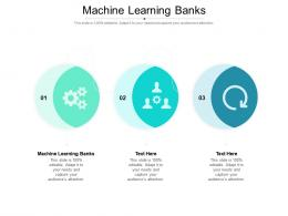 Machine Learning Banks Ppt Powerpoint Presentation Icon Pictures Cpb