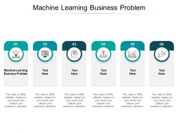 Machine Learning Business Problem Ppt Powerpoint Presentation Styles Professional Cpb