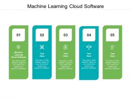 Machine Learning Cloud Software Ppt Powerpoint Presentation Ideas Cpb