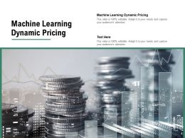 Machine Learning Dynamic Pricing Ppt Powerpoint Presentation Infographic Template Backgrounds Cpb