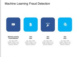 Machine Learning Fraud Detection Ppt Powerpoint Presentation File Slides Cpb