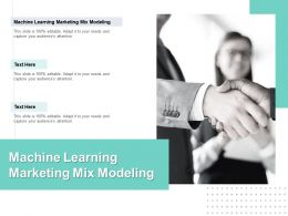 Machine Learning Marketing Mix Modeling Ppt Powerpoint Presentation Slides Ideas Cpb