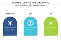 Machine Learning Neural Networks Ppt Powerpoint Presentation Styles Graphic Tips Cpb