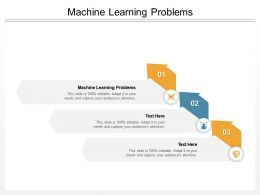 Machine Learning Problems Ppt Powerpoint Presentation Show Maker Cpb