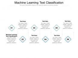 Machine Learning Text Classification Ppt Powerpoint Presentation Portfolio Slide Cpb