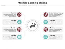 Machine Learning Trading Ppt Powerpoint Presentation Portfolio Deck Cpb