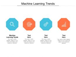 Machine Learning Trends Ppt Powerpoint Presentation Icon Master Slide Cpb