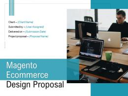 Magento Ecommerce Design Proposal Powerpoint Presentation Slides