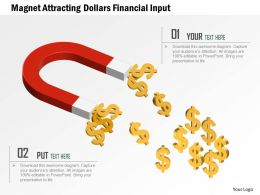 Magnet Attracting Dollars Financial Input Powerpoint Template