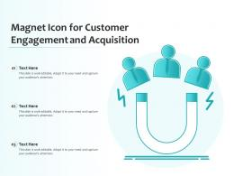 Magnet Icon For Customer Engagement And Acquisition