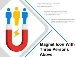 Magnet Icon With Three Persons Above