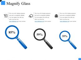 Magnify Glass Powerpoint Presentation