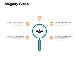Magnify Glass Ppt Powerpoint Presentation Ideas Master Slide