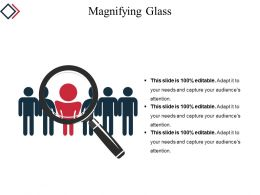 Magnifying Glass Example Of Ppt Presentation
