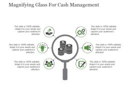 Magnifying Glass For Cash Management Powerpoint Slide Presentation Examples