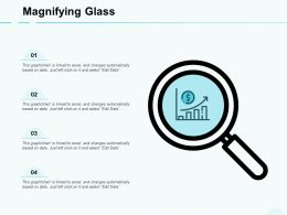 Magnifying Glass Growth Finance E12 Ppt Powerpoint Presentation Show Outfit