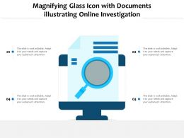 Magnifying Glass Icon With Documents Illustrating Online Investigation