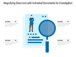 Magnifying Glass Icon With Individual Documents For Investigation