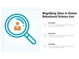 Magnifying Glass In Human Behavioural Science Icon