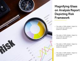Magnifying Glass On Analysis Report Depicting Risk Framework
