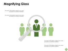Magnifying Glass Technology Ppt Powerpoint Presentation Pictures Designs