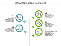 Main Assumptions Economics Ppt Powerpoint Presentation Layouts Show Cpb