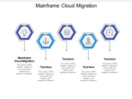 Mainframe Cloud Migration Ppt Powerpoint Presentation Show Inspiration Cpb