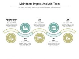Mainframe Impact Analysis Tools Ppt Powerpoint Presentation Styles Templates Cpb
