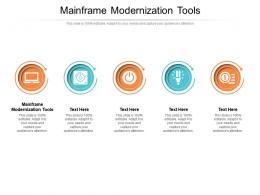 Mainframe Modernization Tools Ppt Powerpoint Presentation Summary Display Cpb