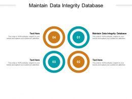 Maintain Data Integrity Database Ppt Powerpoint Presentation Portfolio Summary Cpb