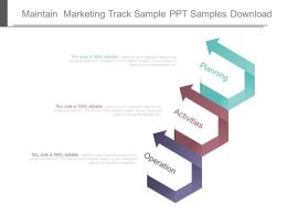 Maintain Marketing Track Sample Ppt Samples Download