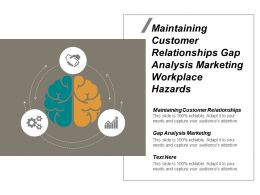 Maintaining Customer Relationships Gap Analysis Marketing Workplace Hazards Cpb