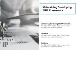 Maintaining Developing ERM Framework Ppt Powerpoint Presentation Inspiration Design Ideas Cpb